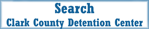 Search for an Inmate Clark County Detention Center
